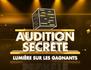 Audition secrète : lumière sur les gagnants