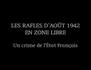 Les rafles d'août 1942 en zone libre, un crime de l'état français